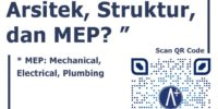 Bedanya Konsultan Arsitek, Struktur dan MEP